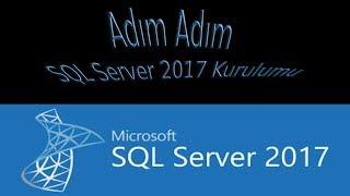 Adım Adım SQL Server 2017 Kurulumu