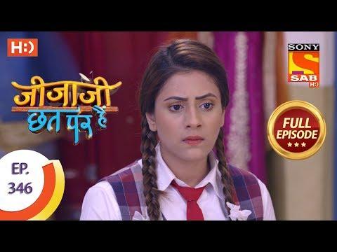 Jijaji Chhat Per Hai - Ep 346 - Full Episode - 2nd May, 2019