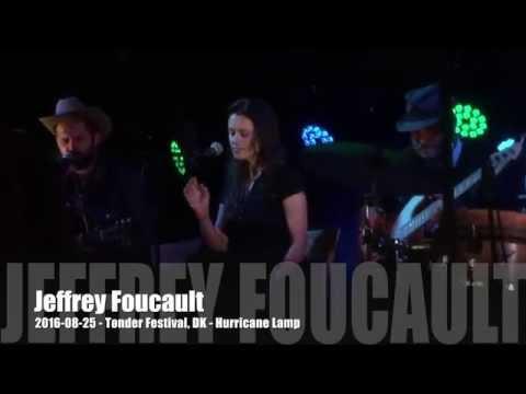 Jeffrey Foucault - 2016-08-25 - Tønder Festival, DK - Hurricane Lamp