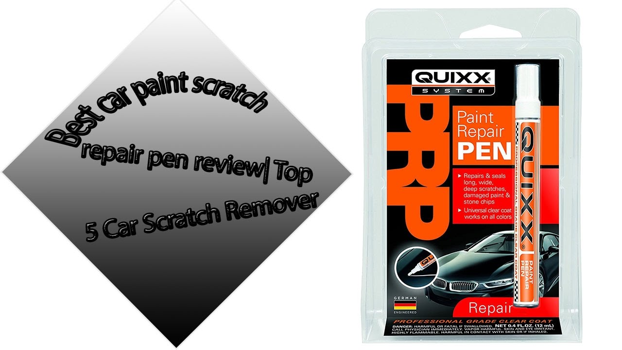 Car Paint Scratch Remover: Best Car Paint Scratch Repair Pen Review