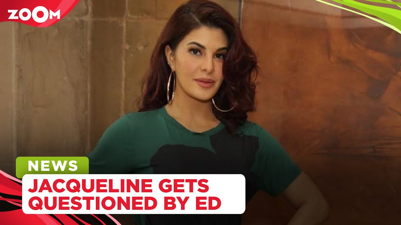 Jacqueline Fernandez questioned by ED for five hours in a money laundering case