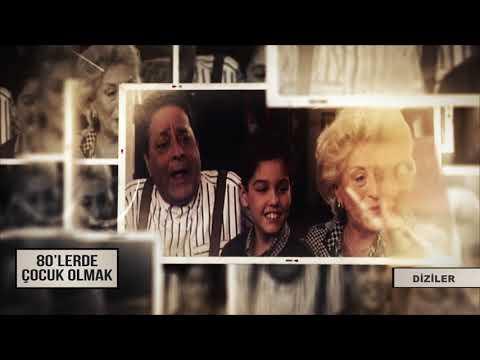 80'LERDE ÇOCUK OLMAK | Diziler