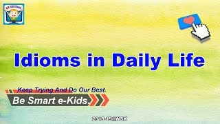 wsk的2018-19 English Channel-Idioms in Daily Life相片