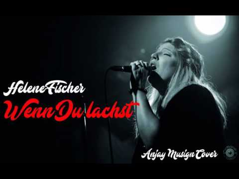 Helene Fischer - Wenn Du lachst (Weddingsongs Anjay Musign Cover)
