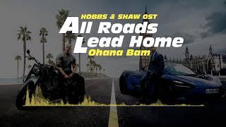 분노의 질주: 홉스&쇼(2019) OST : All Roads Lead Home (Hobbs & Shaw Remix).FLAC / Hobbs & Shaw (2019) OST