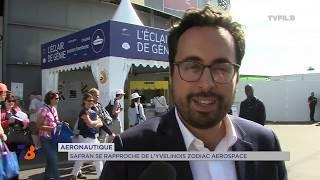 Aéronautique : Safran se rapproche du géant aéronautique yvelines Zodiac