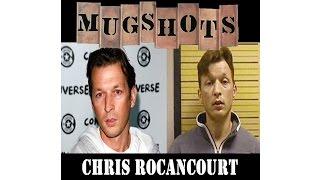 Mugshots: Chris Rocancourt - A French Con