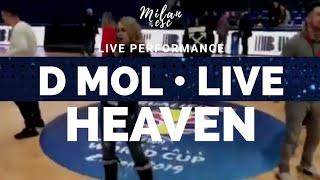 D Mol - Heaven (Live at Morača Sports Center)