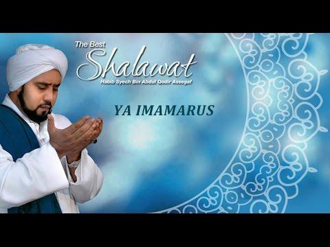 Sholawat Habib Syech Ya Imamarus