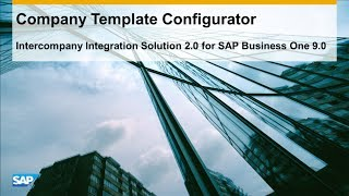 Intercompany for SAP Business One - Company Template Configurator