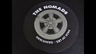 "The NOMADS - ""Pack Of Lies"" b/w ""Graveyard"" 7"" single 1997"