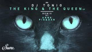 DJ Tonio - King (Pig & Dan Remix) [Suara]