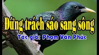 Karaoke vọng cổ ĐỪNG TRÁCH SÁO SANG SÔNG - SONG CA