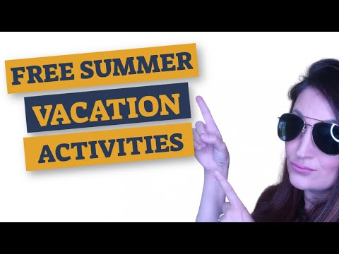 FUN AND FREE SUMMER VACATION ACTIVITIES FOR KIDS