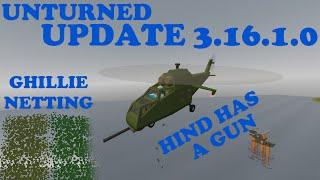 Unturned - Update 3.16.1.0 - Ghillie netting & Hind now has a gun!