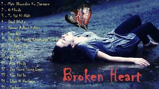 Bast Broken Herat sad Song hindi.A to Z