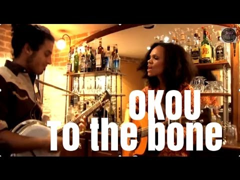 "Okou ""To The Bone"""