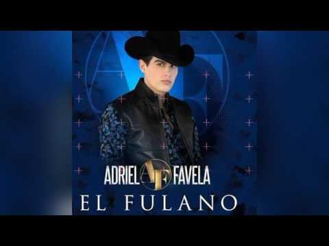 Adriel Favela - El Fulano 2017