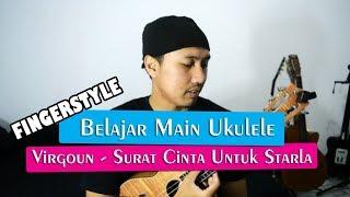belajar main ukulele virgoun surat cinta untuk starla full tutorial