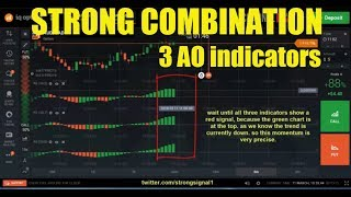 STRONG COMBINATION - 3 AO indicators - iq option strategy