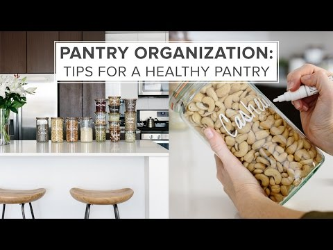 PANTRY ORGANIZATION IDEAS | tips for a healthy pantry