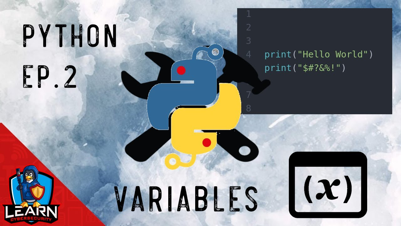 Let's Learn: Python Ep.2 - Variables