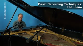 Basic Recording Techniques: The Piano