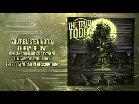 """The Truth Today - """"Thirty Below"""" Official Teaser Video"""