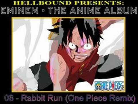 Eminem - Rabbit Run (One Piece Remix)