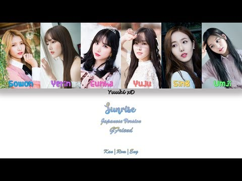 GFriend - Sunrise(Japanese Version) lyrics Color Coded [Kan|Rom|Eng]