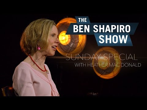 Heather Mac Donald on Ben Shapiro's Sunday Special | Manhattan Institute