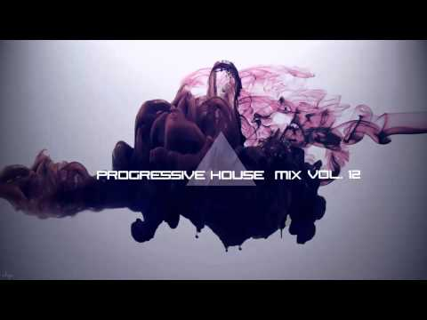 Progressive House Mix Vol.12 (By. DubstepHazard)