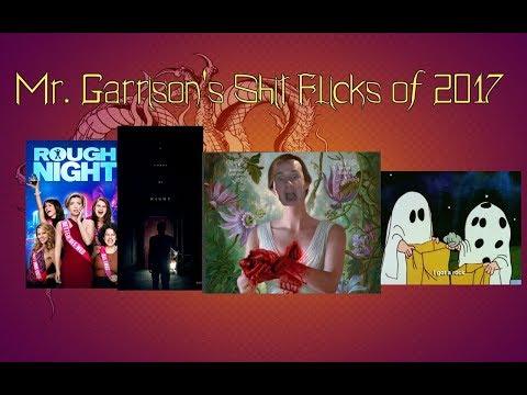 Mr. Garrison's Shit Flicks of 2017