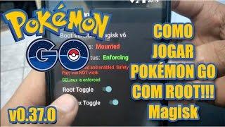 COMO JOGAR POKÉMON GO COM ROOT v0.41.4 - Magisk