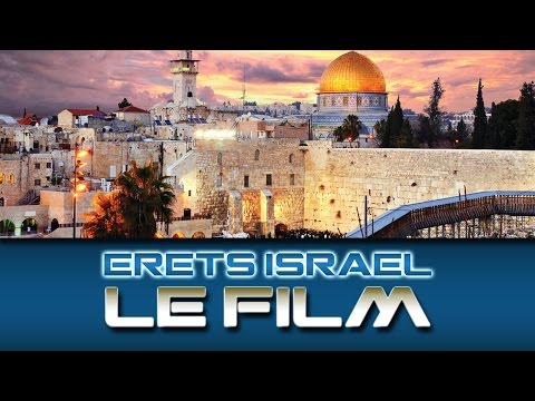 Erets Israel - Le Film/The Movie (To activate the subtitles, click at the bottom on the right)