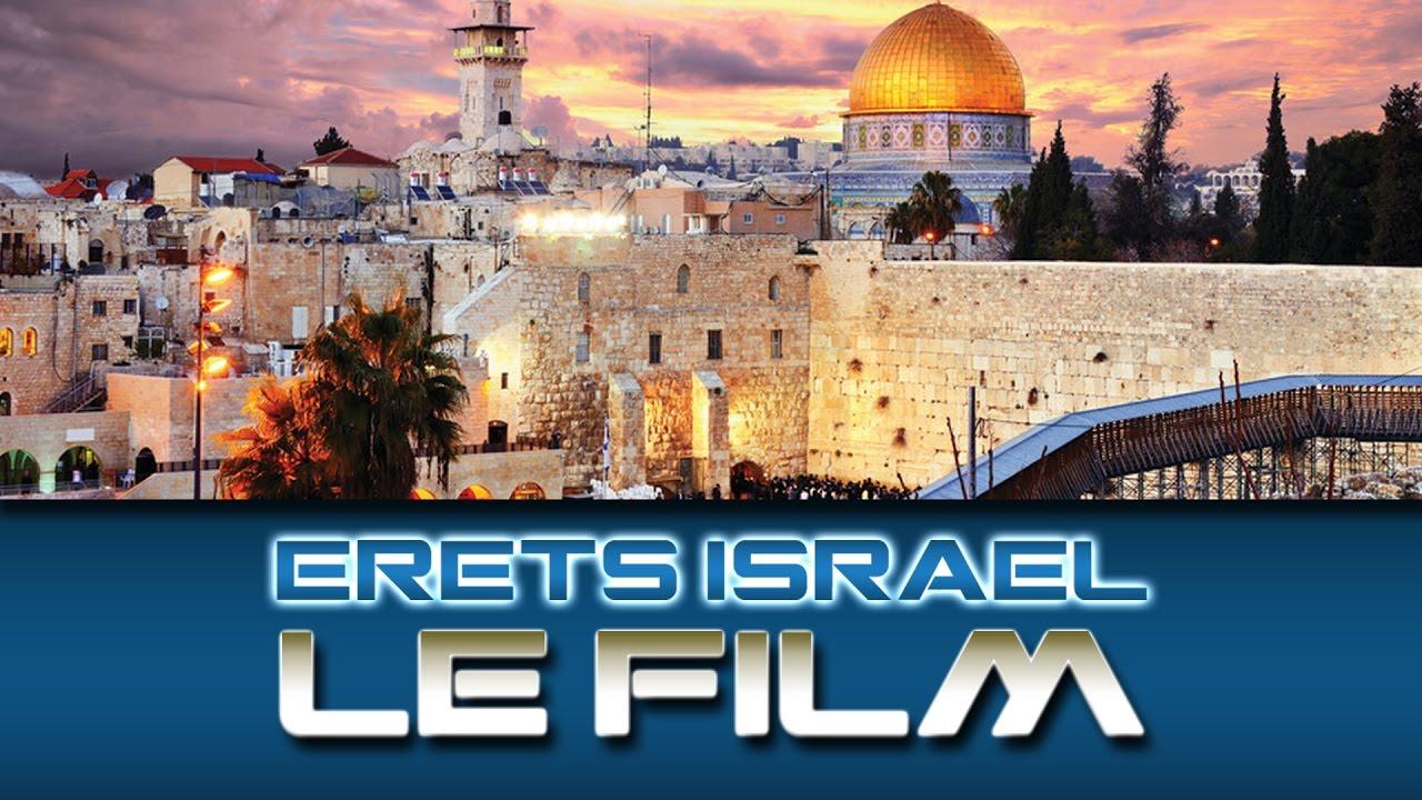 TOUT SUR LE FILM ERETS ISRAEL