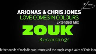 Arjonas & Chris Jones - Love Comes In Colors (Extended Mix)