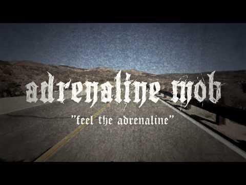ADRENALINE MOB - Feel The Adrenaline (LYRIC VIDEO)
