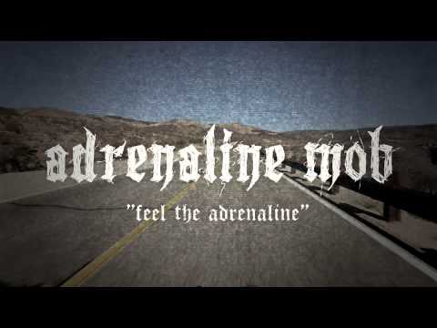 ADRENALINE MOB - Feel The Adrenaline (LYRIC VIDEO)