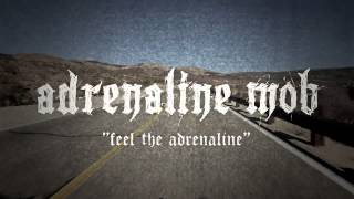Watch Adrenaline Mob Feel The Adrenaline video