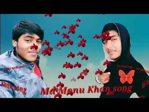 Monu Khan song