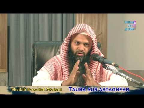 Tauba Aur Isthigfar - Sheikh Faizullah Madani