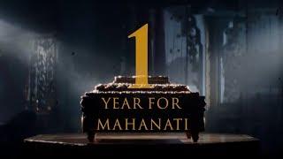 1 Year For Mahanati - Timeless Mahanati
