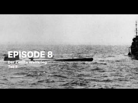 Videoführung Ep. 8: Der Zweite Weltkrieg Teil 2