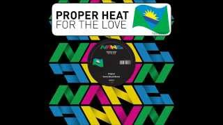 Proper Heat - Open Up (radio edit)