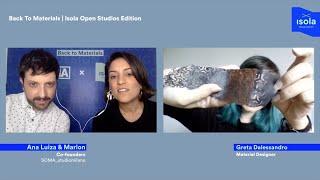 Back To Materials Talk | Isola Open Studios Edition w/ Greta Dalessandro