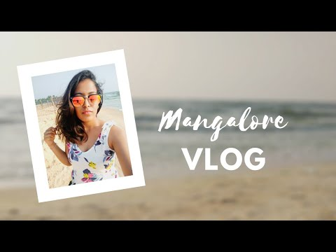 Trip to Mangalore   Travel Vlog 2019