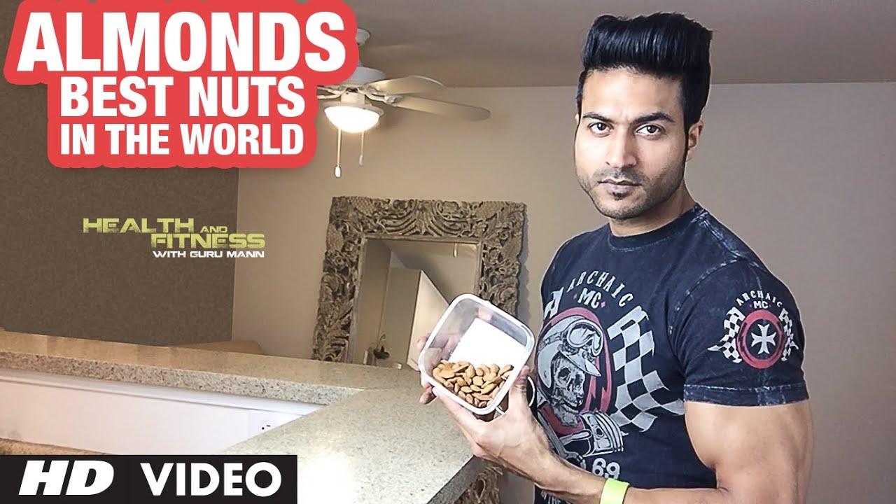 ALMONDS || Best NUTS in the World | Guru Mann | Health & Fitness