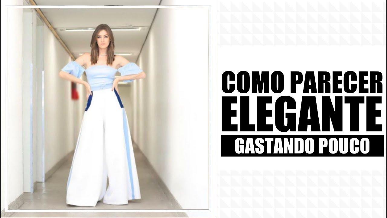 CINCO FORMAS DE SE VESTIR ELEGANTE SEM GASTAR MUITO News