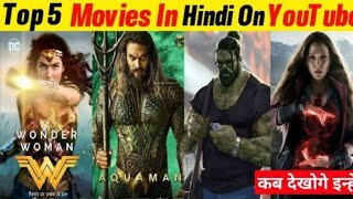 Top 5 Best Hollywood Hindi Dubbed Movies Available Now Youtube | Aquaman, Wonderwo man |